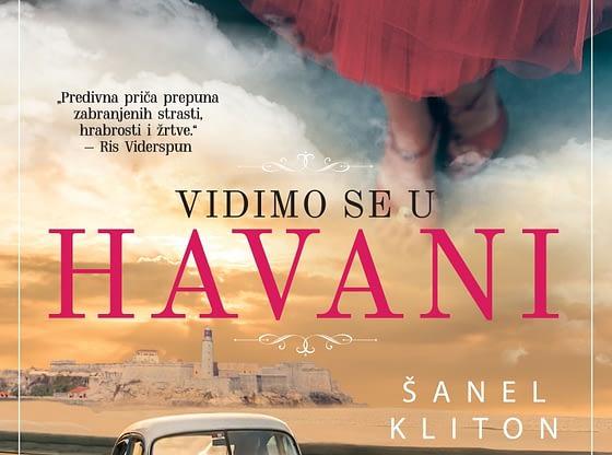 Zabranjene strasti, porodične tajne i mnogo hrabrosti: Vidimo se u Havani